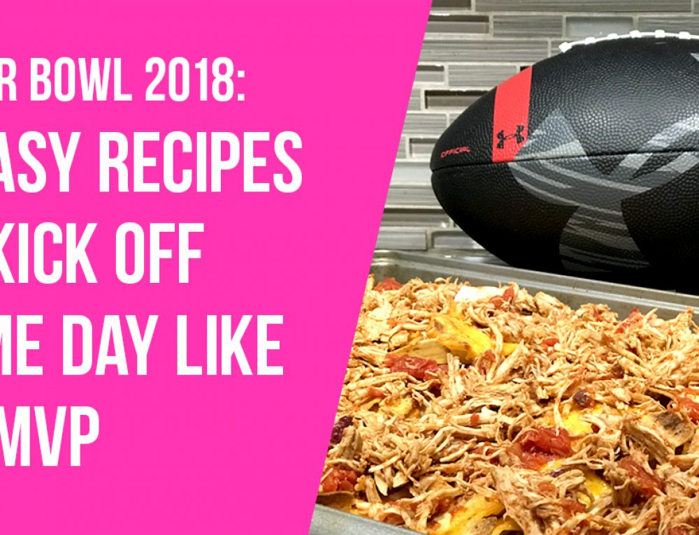 Easy Super Bowl Recipes